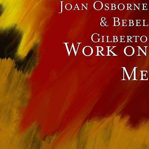 Joan Osborne & Bebel Gilberto