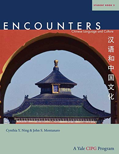 Encounters: Chinese Language and Culture, Student Book 2