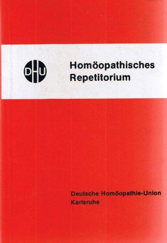 Homöopathisches Repetitorium. Arzneimittellehre in Tabellenform