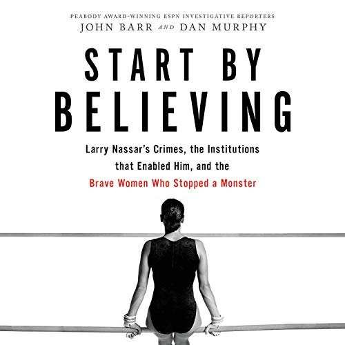 Start by Believing Audiobook By John Barr, Dan Murphy cover art