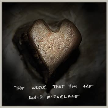 The Wreck That You Are