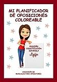 Mi planificador de oposiciones coloreable: edición Constitución Española