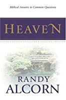 Biblical Answers to Common Questions about Heaven