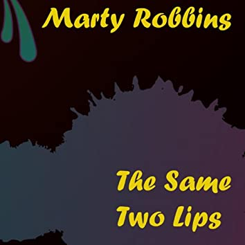 The Same Two Lips