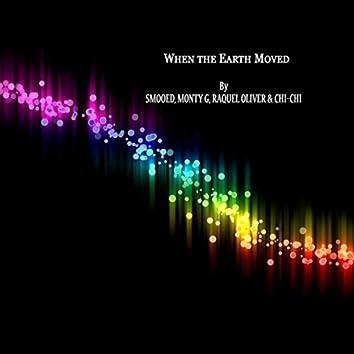 When the Earth Move