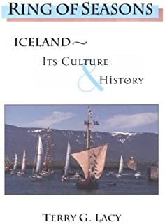 Ring of Seasons: Iceland--Its Culture and History