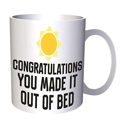congratulations you made it out of bed 330 ml taza dd616