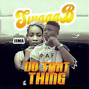 Do that thing (feat. Jima)
