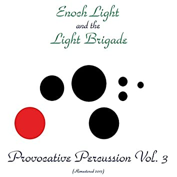 Provocative Percussion, Vol. 3 (Analog Source Remaster 2017)