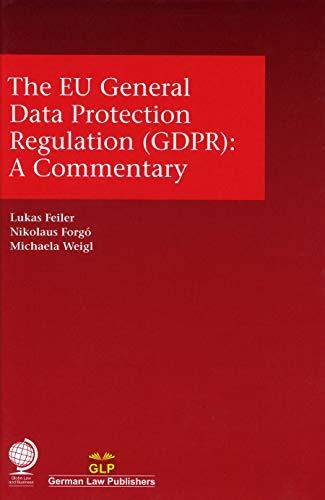 Feiler, L: The EU General Data Protection Regulation (GDPR)