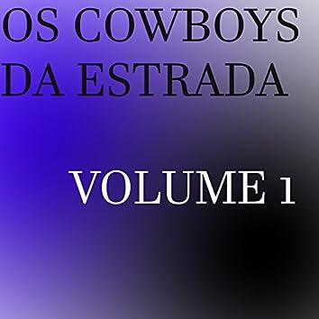 Os Cowboys da Estrada, Vol. 1