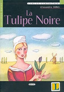 Tulipe Noire (La) Livre Edition 2004