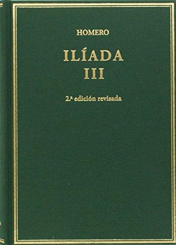 Ilíada. Vol III. Cantos X-XVII: 3 (Alma Mater)