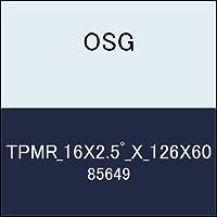 OSG テーパーエンドミル TPMR_16X2.5゚_X_126X60 商品番号 85649