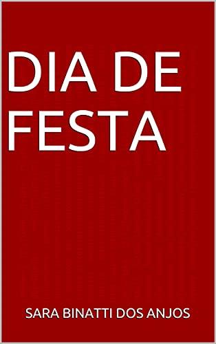 Dia de festa (Conto para ler em salas de espera) (Portuguese Edition)