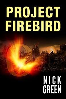 Project Firebird by [Nick Green]