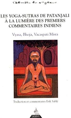 Les Yoga-Sutra de Patanjali à la lumière des pre miers commentaires indiens