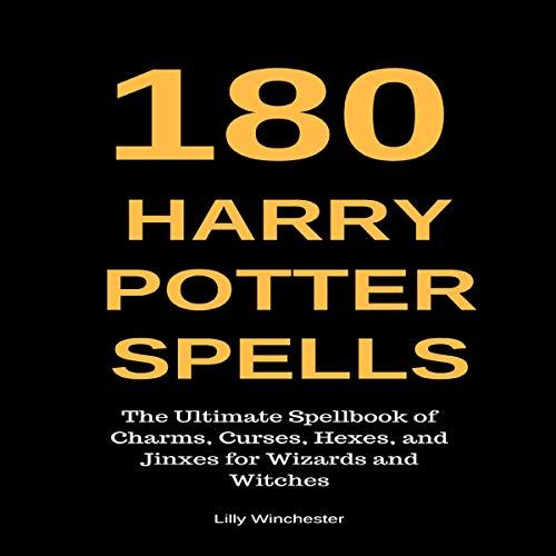 180 Harry Potter Spells audiobook cover art