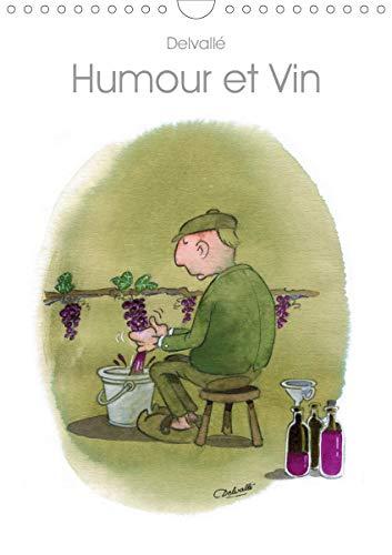 Humour et Vin (Calendrier mural 2021 DIN A4 vertical)