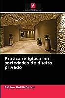 Prática religiosa em sociedades de direito privado