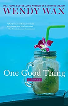 One Good Thing (Ten Beach Road Series Book 5) by [Wendy Wax]