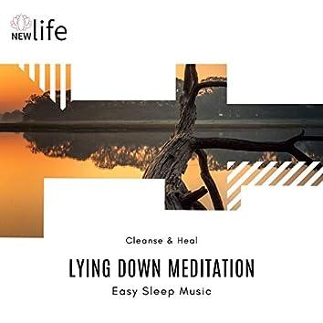 Lying Down Meditation - Easy Sleep Music