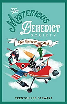 Mysterious Benedict Society 4: The Mysterious Benedict Society and the Riddle of Ages by [Trenton Lee Stewart]