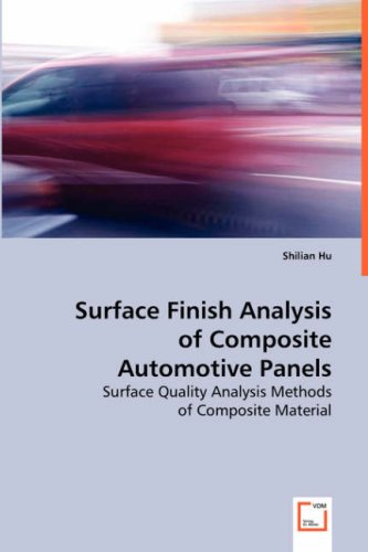 Hu, S: Surface Finish Analysis of Composite Automotive Panel
