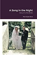 A Song in the Night: Story of a War Bride
