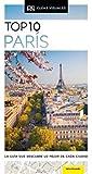 TOP 10 PARÍS: La guía que descubre lo mejor de cada ciudad (Guías Top10)