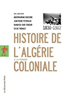 Histoire de l'Algerie a la periode coloniale
