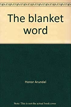 The Blanket Word - Book #2 of the Terrible Temptation