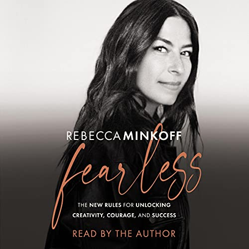 Fearless: The New Rules for Unlocking Creativity, Courage, and Success