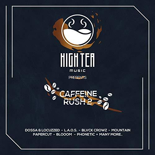 Caffeine Rush 2 (High Tea Music Presents)