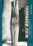 Willy Anthoons - L'Esprit de la Matiere