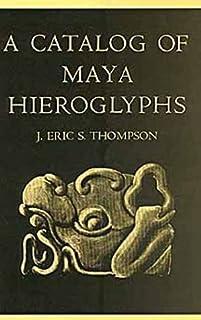 Catalogue of Maya Hieroglyphs
