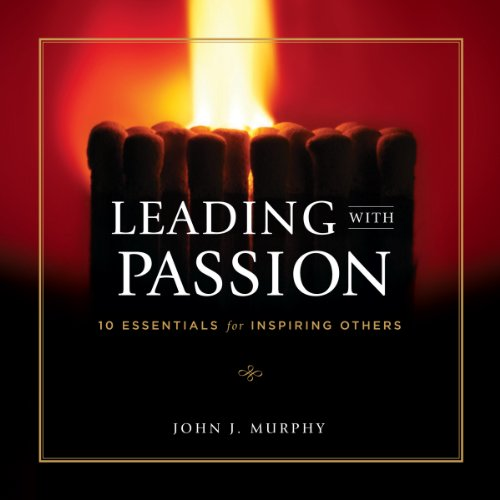 Leading with Passion audiobook cover art