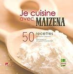 Je cuisine avec maïzena - 50 recettes de Marion Chatelain