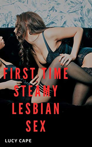 Lesbian: First Time Erotica Romance FF Hot Naughty Dripping Short Story Sex Book: Steamy Forbidden Fantasy.