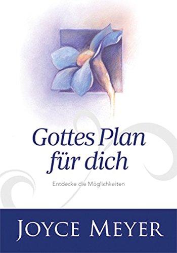 Gottes Plan für dich: Entdecke die Möglichkeiten