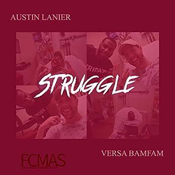 Struggle (feat. Austin Lanier)