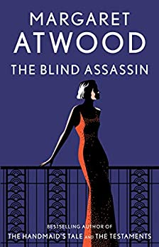 The Blind Assassin: A Novel by [Margaret Atwood]