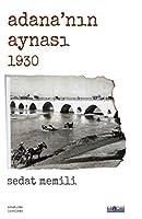 Adana'nin Aynasi 1930