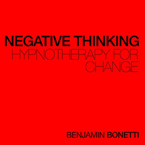 Negative Thinking - Hypnotherapy For Change cover art
