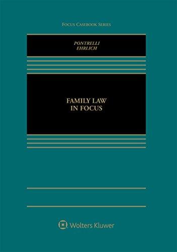 Family Law in Focus (Focus Casebook)