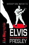 Elvis Presley: ou la revanche du Sud