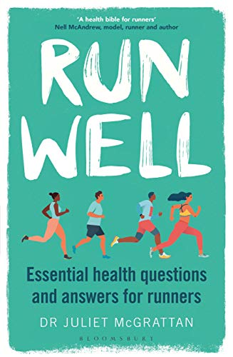 Run Well: Essential health questions and answers for runners (English Edition)