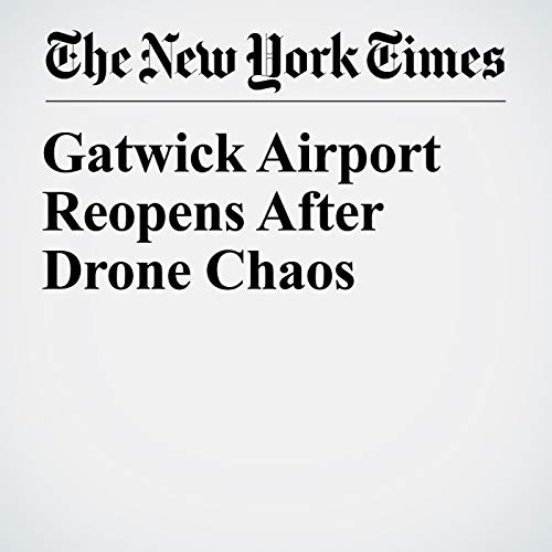 『Gatwick Airport Reopens After Drone Chaos』のカバーアート