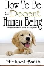 Best decent human being Reviews