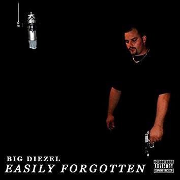 Easily Forgotten